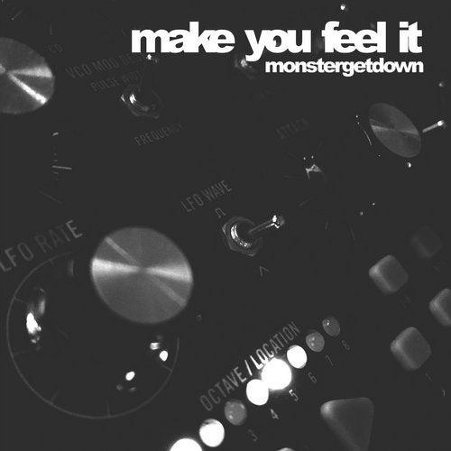 Make You Feel It