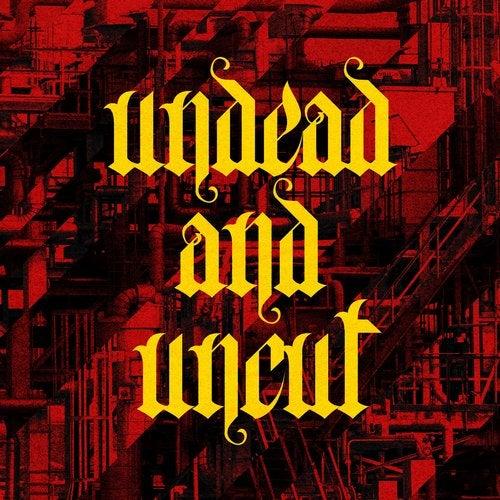 Undead & Uncut EP
