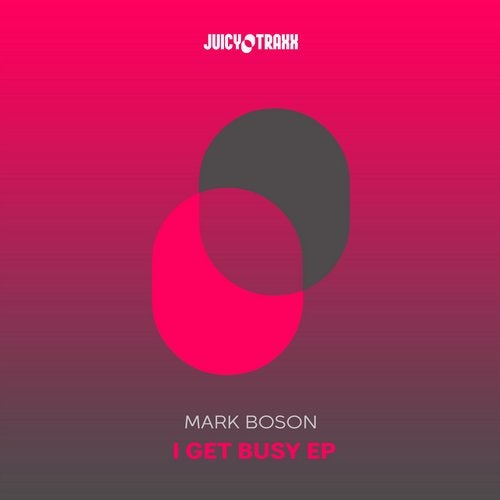 I get Busy EP