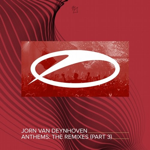 Anthems - The Remixes, Pt. 3
