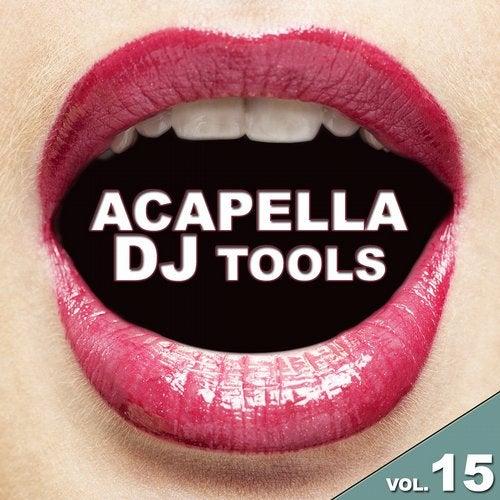 Acapella DJ Tools, Vol. 15