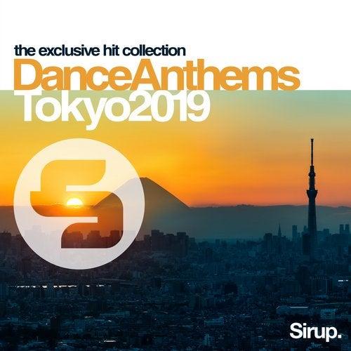 Sirup Dance Anthems Tokyo 2019