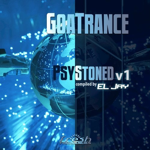 Goa Trance Psy Stoned, Vol. 1: Compiled by EL-Jay