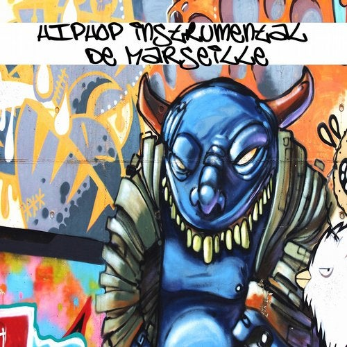Hip Hop Instrumental De Marseille (15 French Instrumental Hip Hop Tracks)