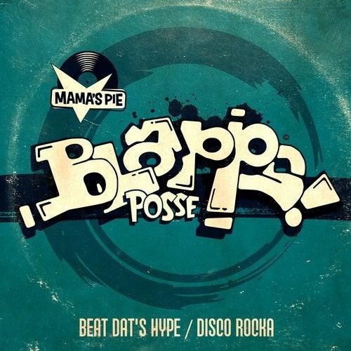 Beat Dat's Hype / Disco Rocka