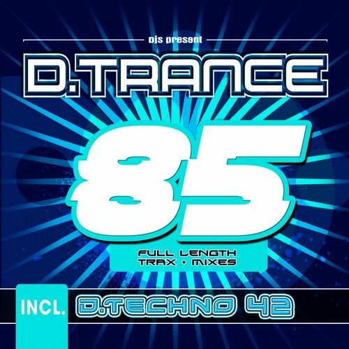 D.Trance 85 (Incl. D.Techno 42)