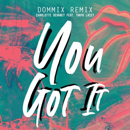 You Got It feat. Tanya Lacey