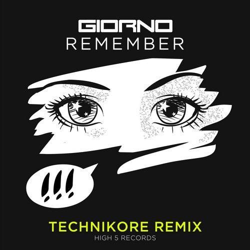 Remember (Technikore Remix)