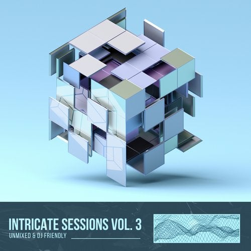 Intricate Sessions, Vol. 03, Unmixed