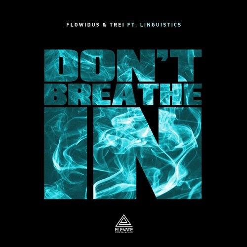 Don't Breathe In Ft. Linguistics