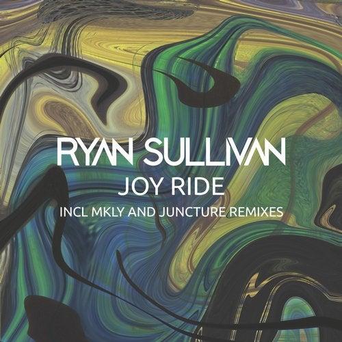 Ryan Sullivan - Joy Ride (Extended; Juncture Mix's; Mkly Remix) [2020]