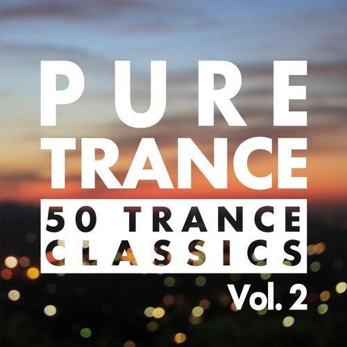 Pure Trance, Vol. 2 - 50 Trance Classics