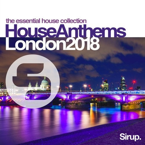 Sirup House Anthems London 2018