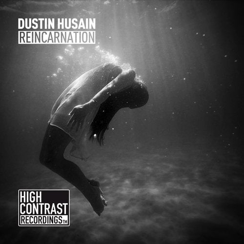 Dustin Husain - Reincarnation (Extended Version) [High Contrast Recordings (Be Yourself Music)]
