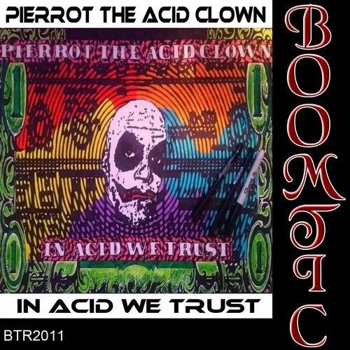 In Acid We Trust