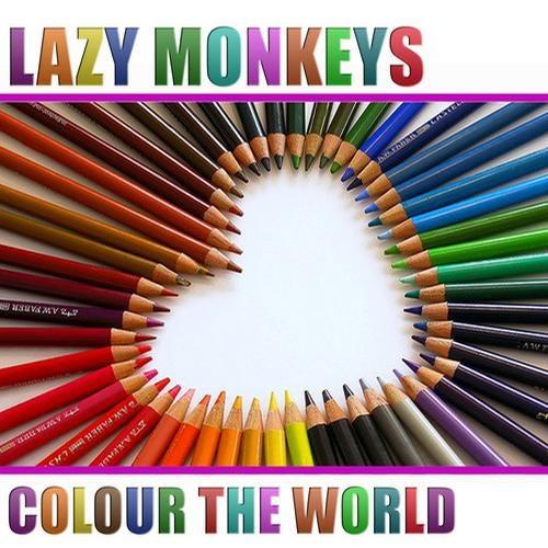 Lazy Monkeys - Colour The World