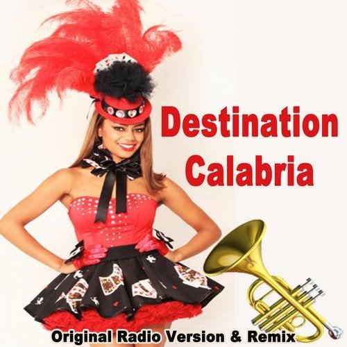 Destination Calabria (Original Radio Version & Remix)