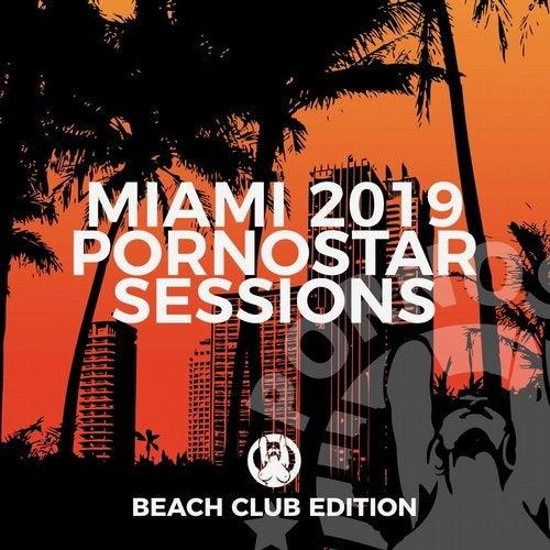 Miami 2019 - PornoStar Sessions