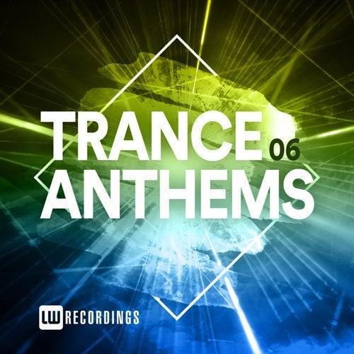 Trance Anthems, Vol. 06