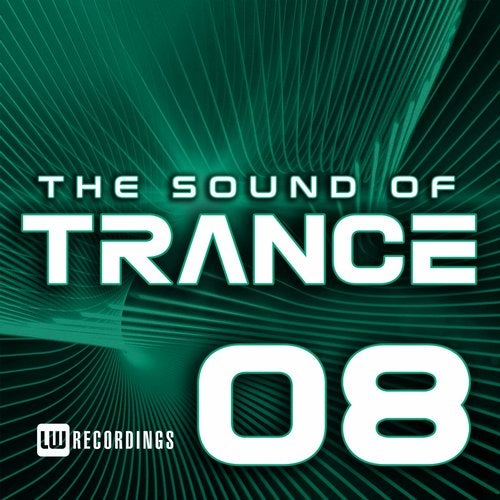 The Sound Of Trance, Vol. 08
