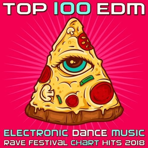 Top 100 EDM - Electronic Dance Music Rave Festival Chart