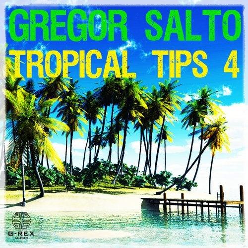 Gregor Salto - Tropical Tips 4