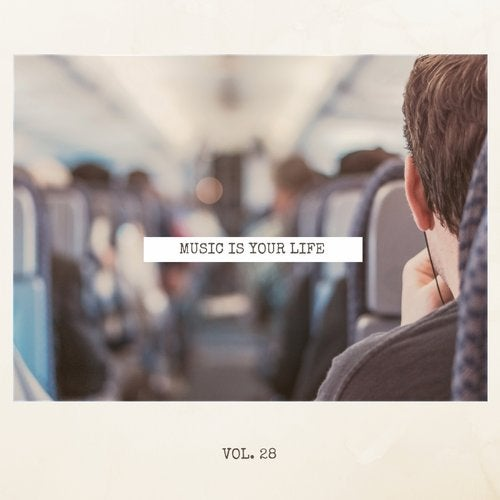 Music Is Your Life, Vol. 28