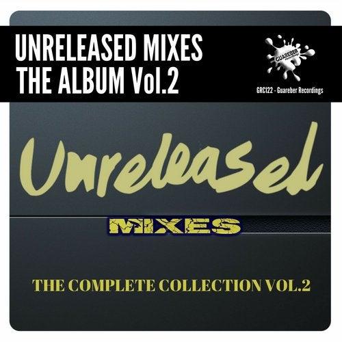 Guareber Recordings Unreleased Mixes, Vol. 2 (The Album)