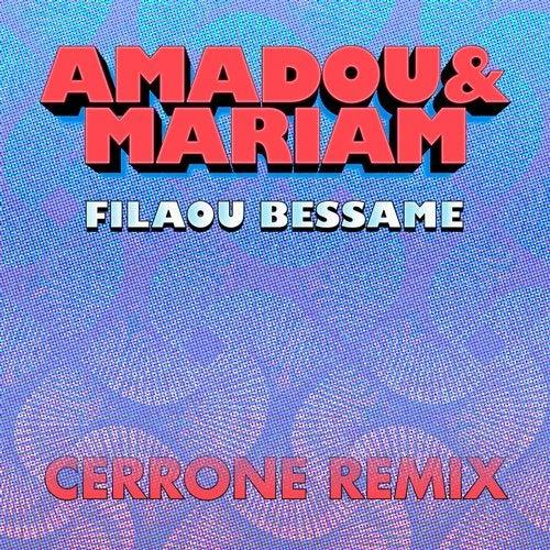 Filaou Bessame (Cerrone Remix)