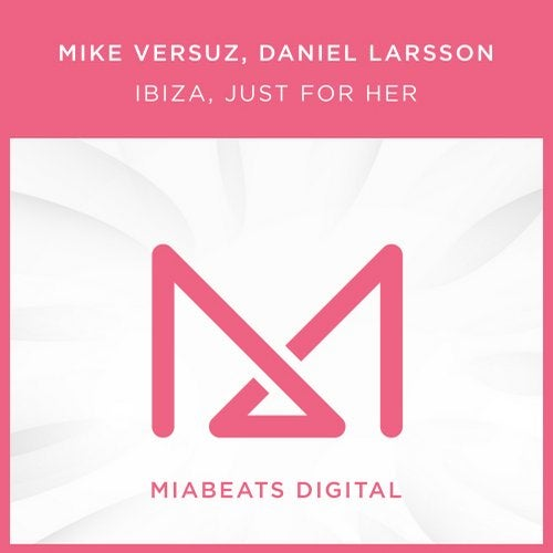 Ibiza, Just For Her