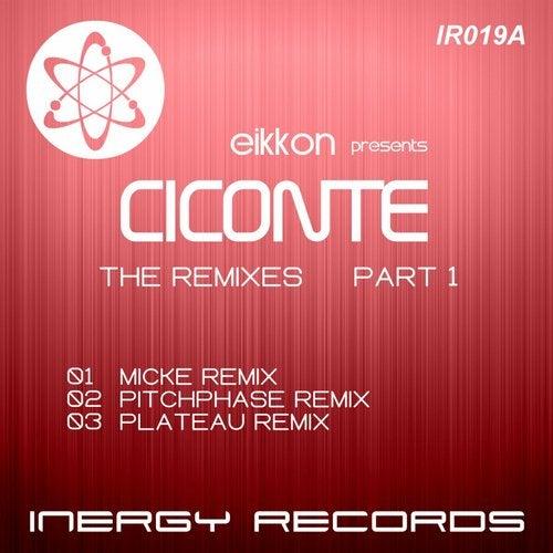 Ciconte: The Remixes, Part 1