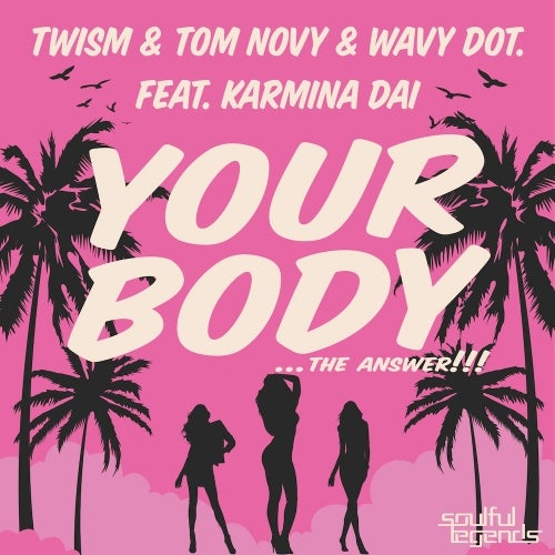 Your Body Feat. Karmina Dai