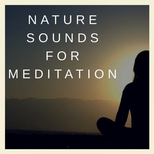 Nature Sounds For Meditation