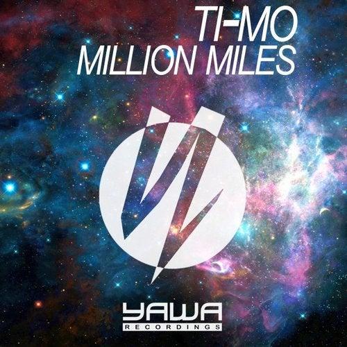 Ti-Mo - Million Miles