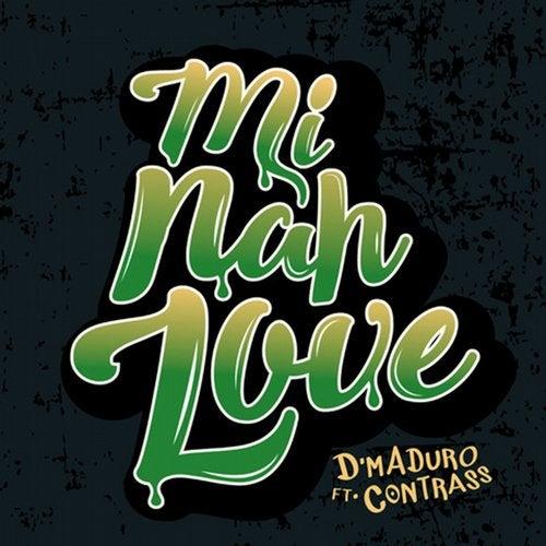 Mi Nah Love feat. Contrass