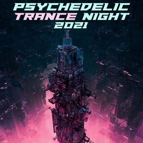 Psychedelic Trance Night 2021