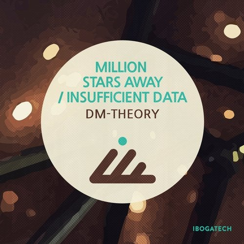 Million Stars Away / Insufficient Data