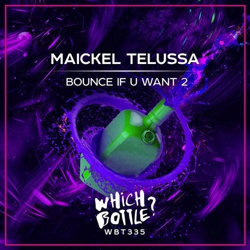 Bounce If U Want 2