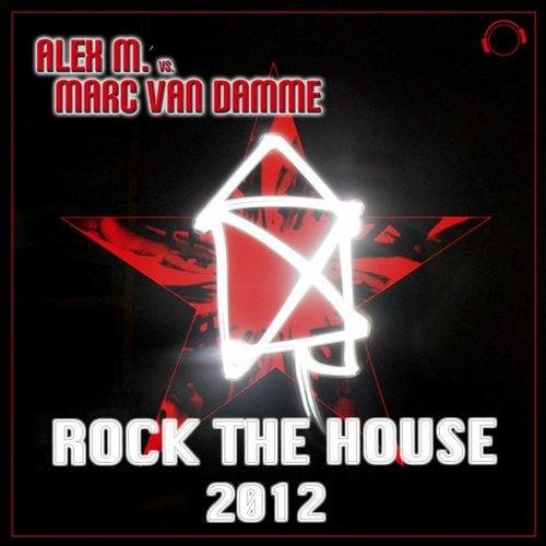 Alex M. vs. Marc van Damme - Rock The House 2012