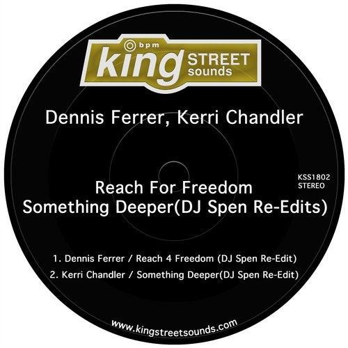 Reach 4 Freedom / Something Deeper (DJ Spen Re-Edits)