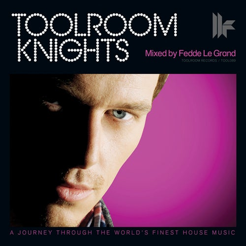 Toolroom Knights - Mixed By Fedde Le Grand