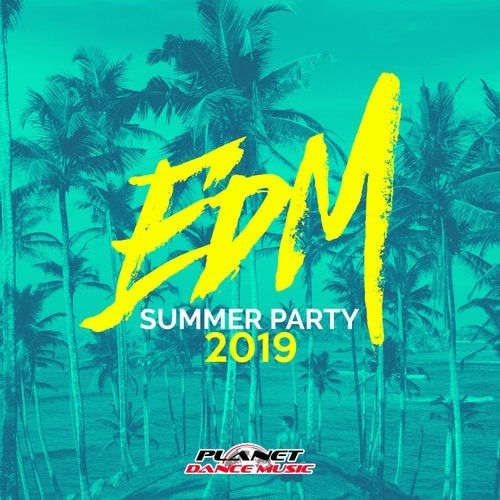 EDM Summer Party 2019