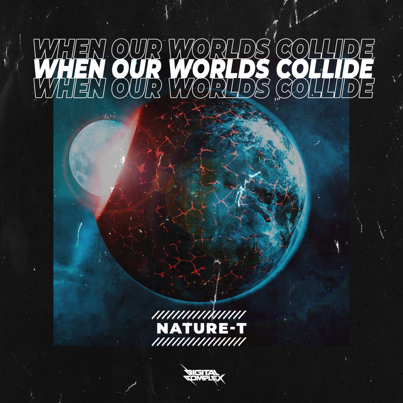 Nature-T - When our Worlds Collide [OUT NOW] Image