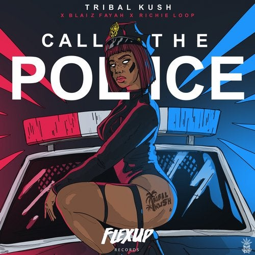 Call the Police feat. Blaiz Fayah, Richie Loop