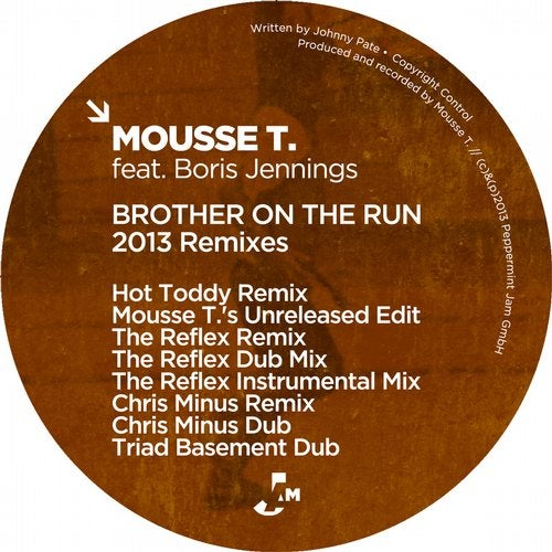 Brother On the Run (The Reflex Remix) by Mousse T., Boris Jennings ...