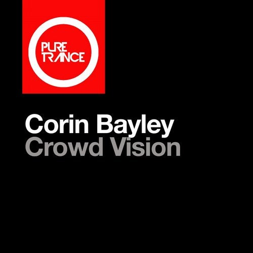 Corin Bayley - Crowd Vision (Extended Mix) [Pure Trance]