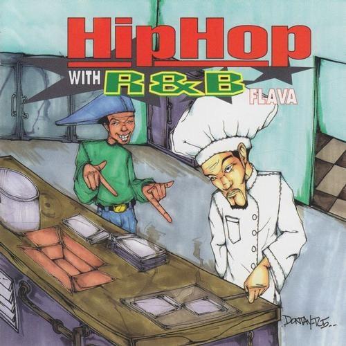 Hip Hop with R&B Flavour