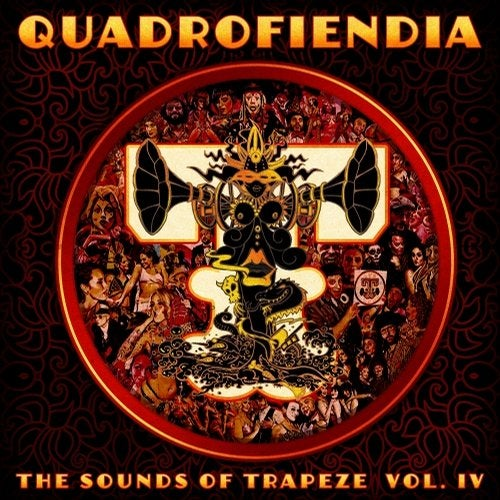 Quadrofiendia: The Sounds of Trapeze, Vol. 4