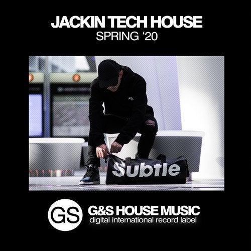 Jackin Tech House (Spring '20)
