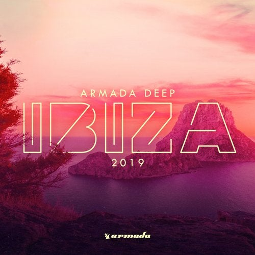 Armada Deep - Ibiza 2019 - Extended Versions